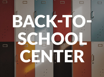 Back-to-School Center: Essential Information All in One Place